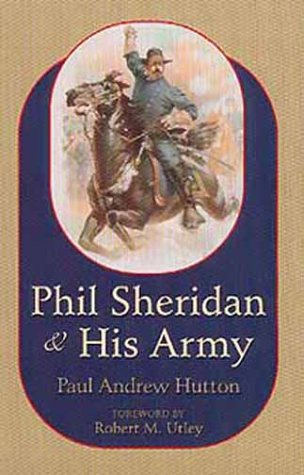 Phil Sheridan and His Army   1999 edition cover