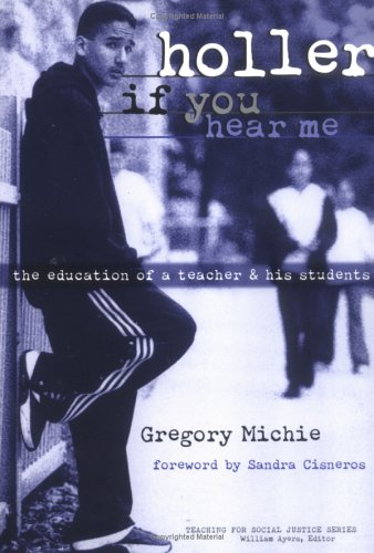 Holler If You Hear Me The Education of a Teacher and His Students  1999 edition cover