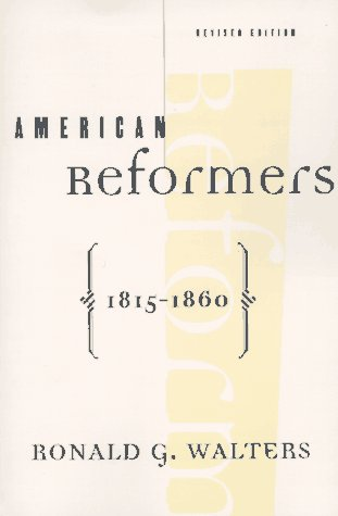 American Reformers, 1815-1860  2nd 1997 (Revised) edition cover