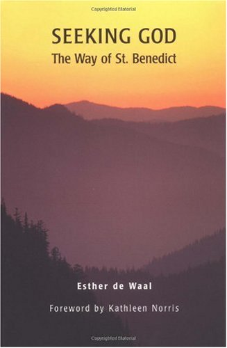 Seeking God The Way of St. Benedict 2nd edition cover