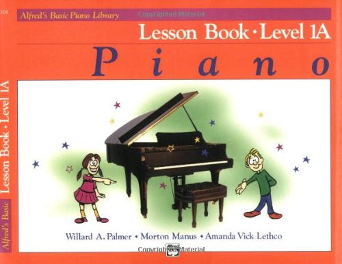 Alfred's Basic Piano Course Lesson Book, Level 1A   1981 edition cover