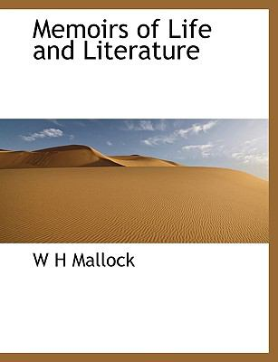 Memoirs of Life and Literature N/A 9781115953887 Front Cover