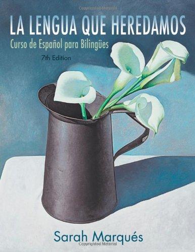 Lengua Que Heredamos Curso de Espaol para Bilinges 7th 2012 edition cover