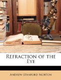 Refraction of the Eye  N/A edition cover