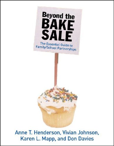 Beyond the Bake Sale The Essential Guide to Family-School Partnerships  2007 9781565848887 Front Cover