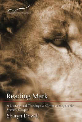 Reading Mark A Literary and Theological Commentary  2000 edition cover