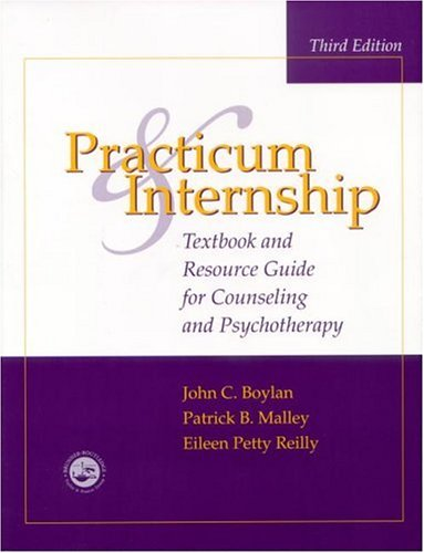 Practicum and Intership Textbook and Resource Guide for Counseling and Psychotherapy 3rd 2001 (Revised) edition cover