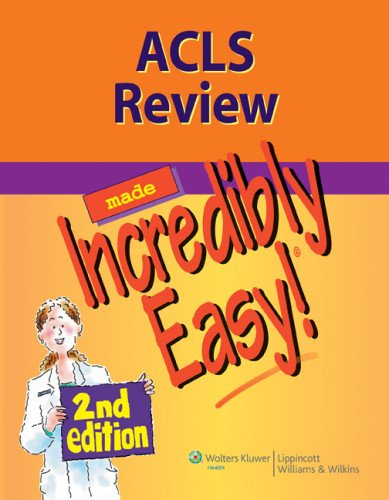 ACLS Review Made Incredibly Easy  2nd 2012 (Revised) edition cover