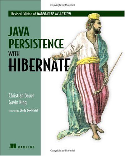 Java Persistence with Hibernate Revised Edition of Hibernate in Action 2nd 2007 9781932394887 Front Cover