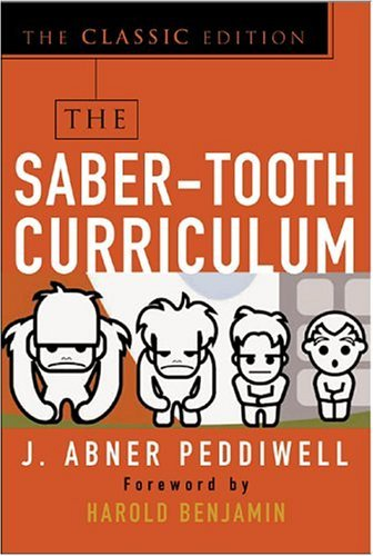 Saber-Tooth Curriculum, Classic Edition   2005 (Anniversary) edition cover