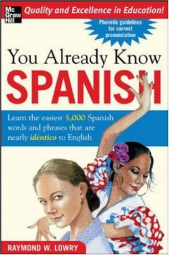 Spanish in Plain English: the 5,001 Easiest Words You'll Ever Learn in Spanish   2009 9780071464888 Front Cover