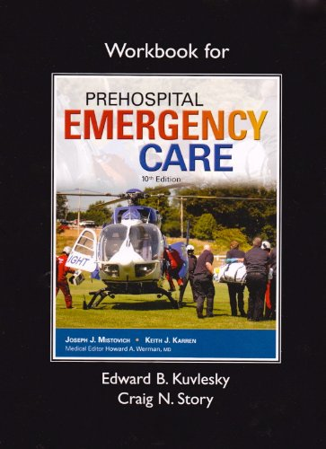 Workbook for Prehospital Emergency Care:   2013 edition cover