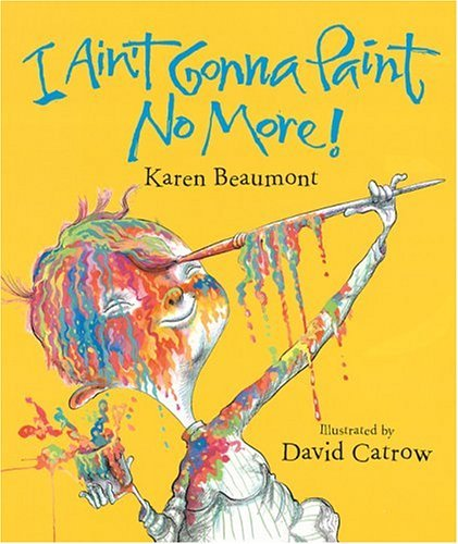 I Ain't Gonna Paint No More!   2005 edition cover