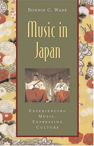 Music in Japan Experiencing Music, Expressing Culture  2004 edition cover