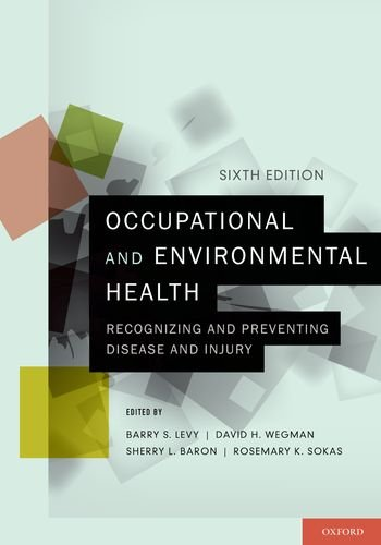 Occupational and Environmental Health Recognizing and Preventing Disease and Injury 6th 2011 edition cover