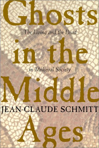 Ghosts in the Middle Ages The Living and the Dead in Medieval Society  1998 edition cover