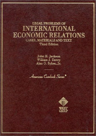 Cases on Legal Problems of International Economic Relations 3rd 1995 9780314046888 Front Cover