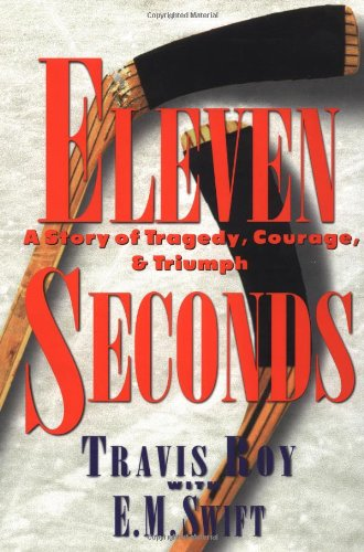 Eleven Seconds A Story of Tragedy, Courage, and Triumph  1998 edition cover