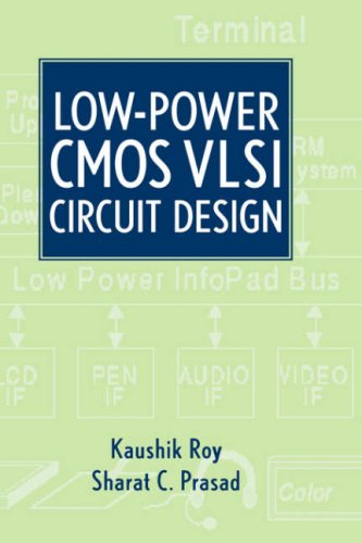 Low-Power CMOS VLSI Circuit Design   1999 9780471114888 Front Cover