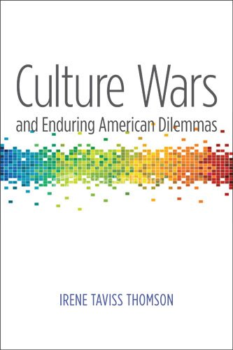 Culture Wars and Enduring American Dilemmas   2010 edition cover