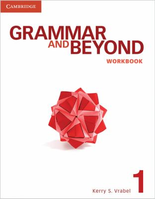 Grammar and Beyond Level 1 Workbook   2012 edition cover