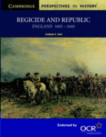 Regicide and Republic England, 1603-1660  2001 9780521589888 Front Cover