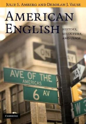 American English History, Structure, and Usage  2009 edition cover
