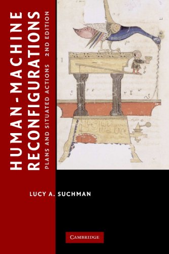 Human-Machine Reconfigurations Plans and Situated Actions 2nd 2006 (Revised) 9780521675888 Front Cover