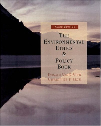 Environmental Ethics and Policy Book : Philosophy, Ecology, Economics Philosophy, Ecology, Economics 3rd 2003 (Revised) 9780534561888 Front Cover