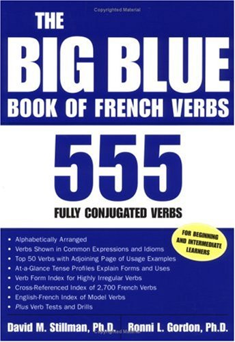 Big Blue Book of French Verbs 555 Fully Conjugated Verbs  2003 9780658014888 Front Cover