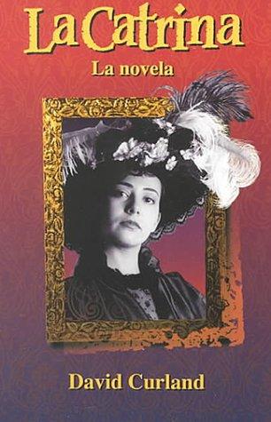 Catrina La Novela  1998 edition cover