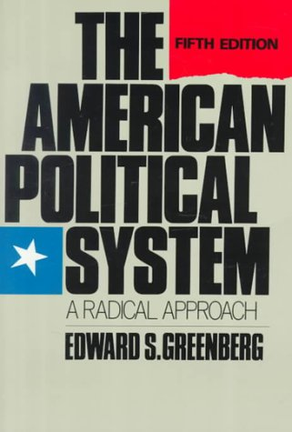 American Political System A Radical Approach 5th 1989 edition cover