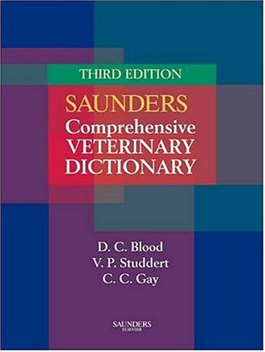 Saunders Comprehensive Veterinary Dictionar  3rd 2006 (Revised) edition cover