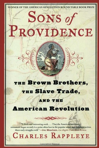 Sons of Providence The Brown Brothers, the Slave Trade, and the American Revolution  2007 edition cover