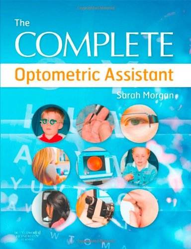 Complete Optometric Assistant   2008 9780750688888 Front Cover