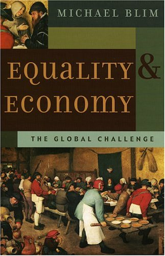 Equality and Economy The Global Challenge  2004 9780759106888 Front Cover