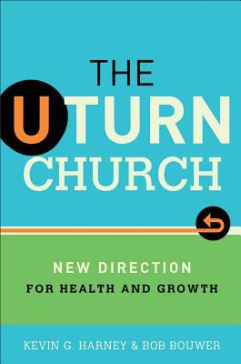 U-Turn Church New Direction for Health and Growth N/A edition cover