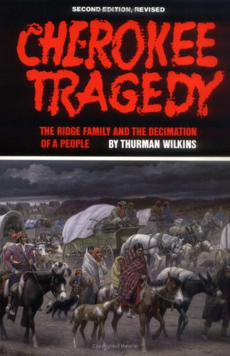 Cherokee Tragedy The Ridge Family and the Decimation of a People 2nd 1986 (Revised) edition cover