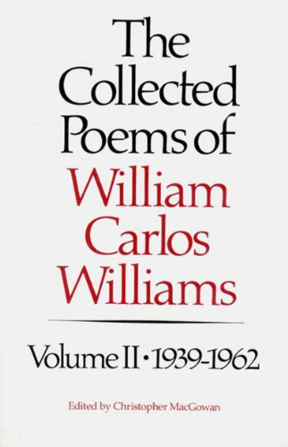 Collected Poems of William Carlos Williams, 1939-1962  N/A 9780811211888 Front Cover