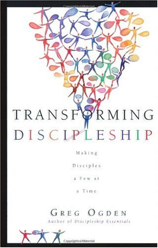 Transforming Discipleship Making Disciples a Few at a Time  2003 edition cover
