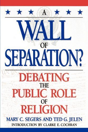 Wall of Separation? Debating the Public Role of Religion  1997 edition cover