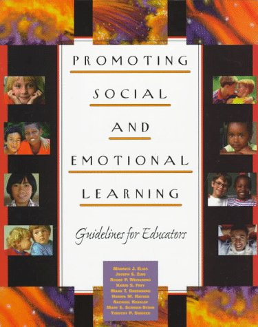 Promoting Social and Emotional Learning Guidelines for Educators N/A edition cover