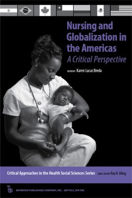 Nursing and Globalization in the Americas A Critical Perspective  2009 edition cover