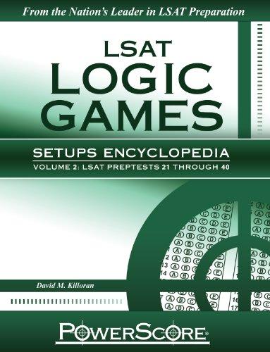LSAT Logic Games Setups Encyclopedia, Volume 2 N/A 9780982661888 Front Cover
