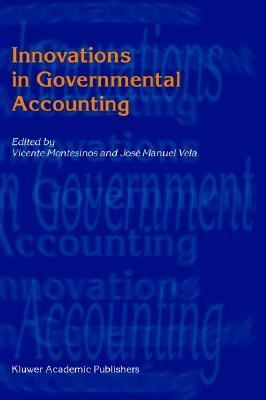 Innovations in Governmental Accounting   2002 9781402072888 Front Cover