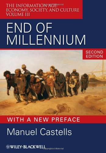 End of Millennium Economy, Society, and Culture 2nd 2010 edition cover