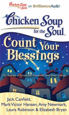 Count Your Blessings: 101 Stories of Gratitude, Fortitude, and Silver Linings  2011 edition cover