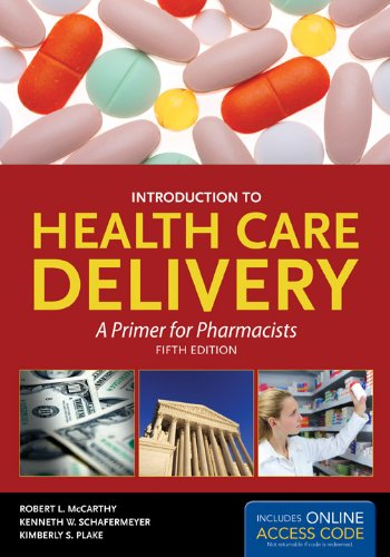 Introduction to Health Care Delivery  5th 2012 edition cover