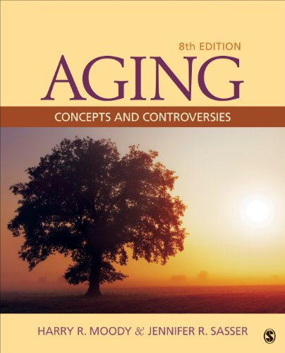Aging Concepts and Controversies 8th 2015 9781452275888 Front Cover