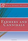Farmers and Cannibals  N/A 9781492792888 Front Cover